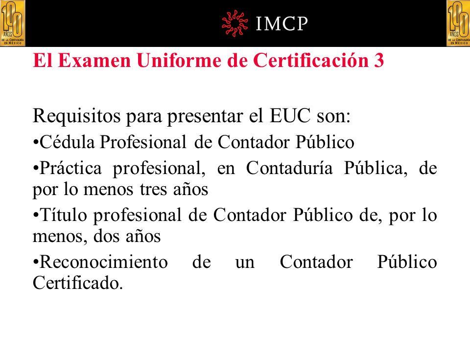 El Examen Uniforme de Certificación 3