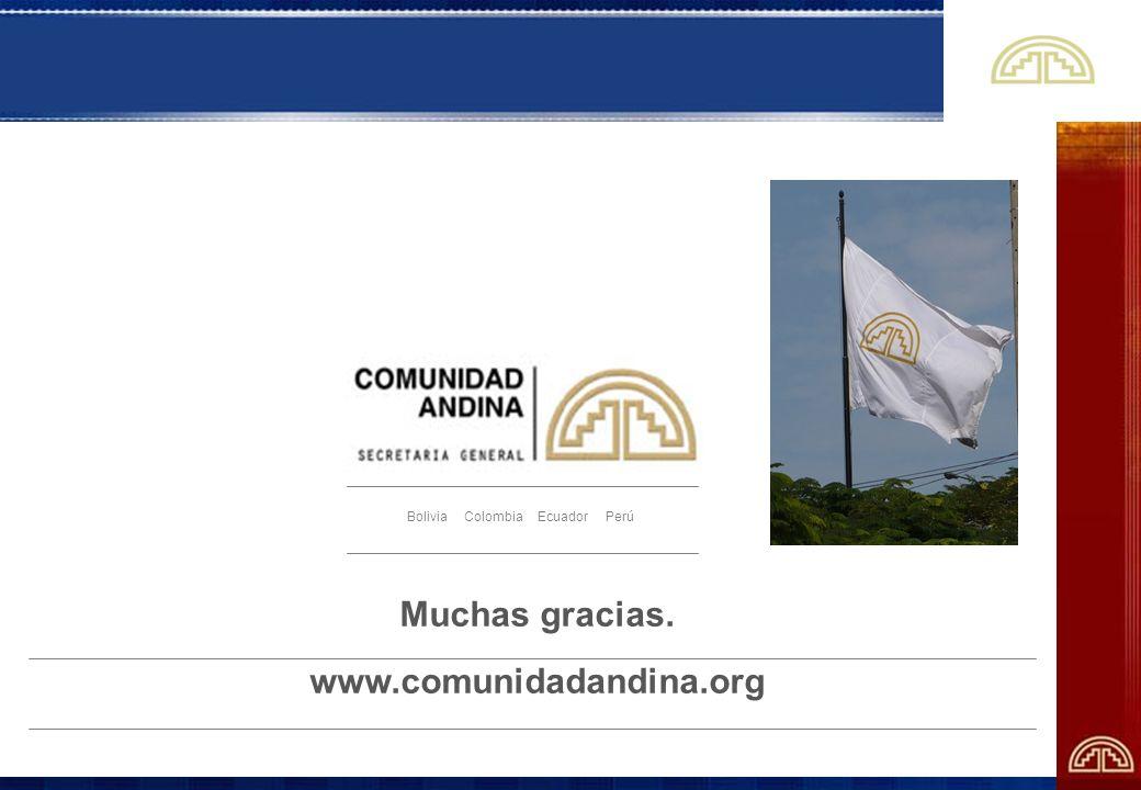 Muchas gracias. www.comunidadandina.org