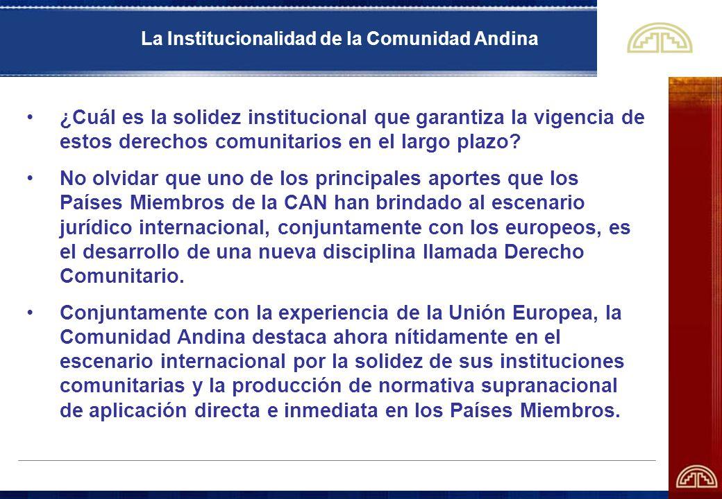 La Institucionalidad de la Comunidad Andina