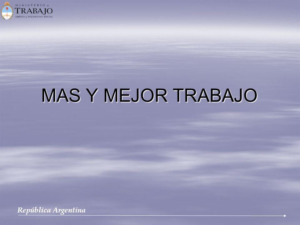 MAS Y MEJOR TRABAJO República Argentina