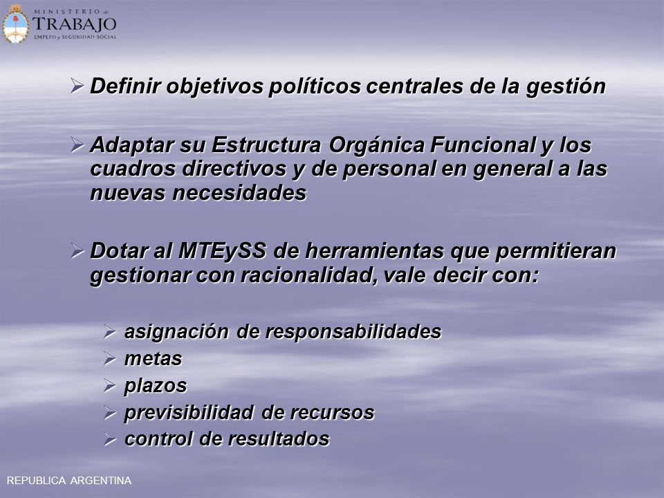 Definir objetivos políticos centrales de la gestión