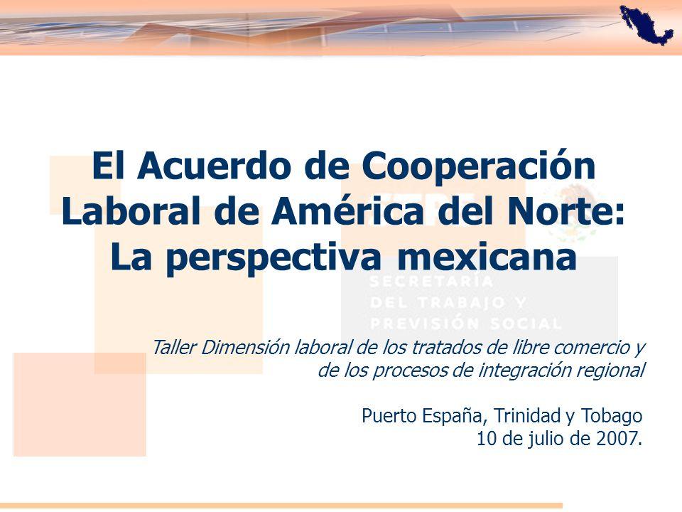 El Acuerdo de Cooperación Laboral de América del Norte: