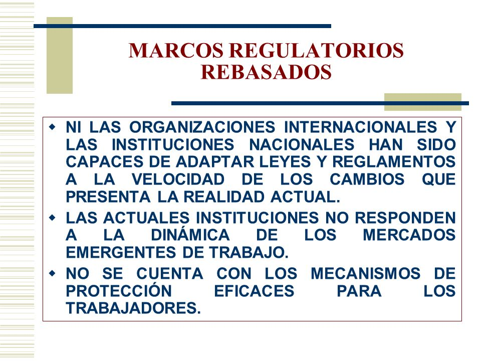 MARCOS REGULATORIOS REBASADOS