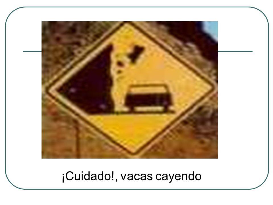 ¡Cuidado!, vacas cayendo