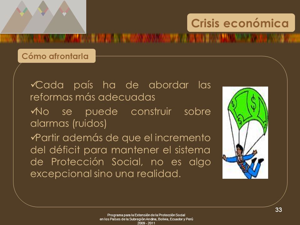 Crisis económica Cada país ha de abordar las reformas más adecuadas