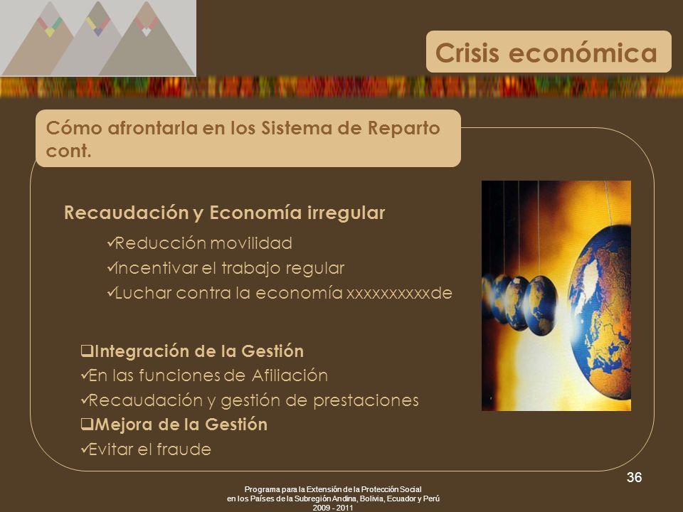 Crisis económica Cómo afrontarla en los Sistema de Reparto cont.