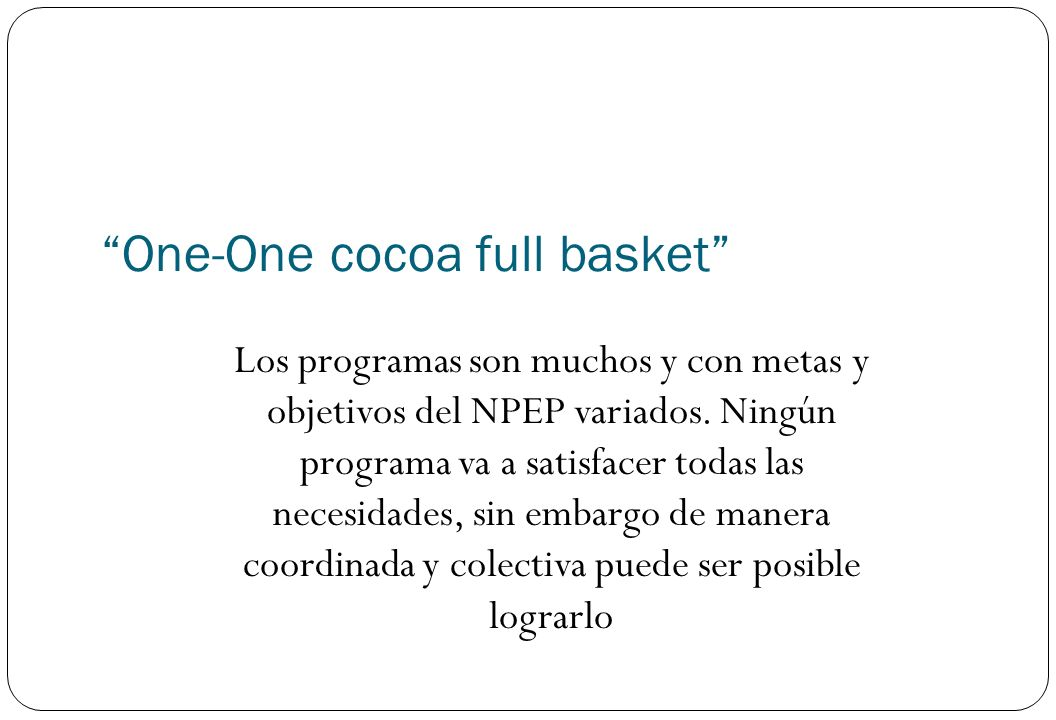 One-One cocoa full basket