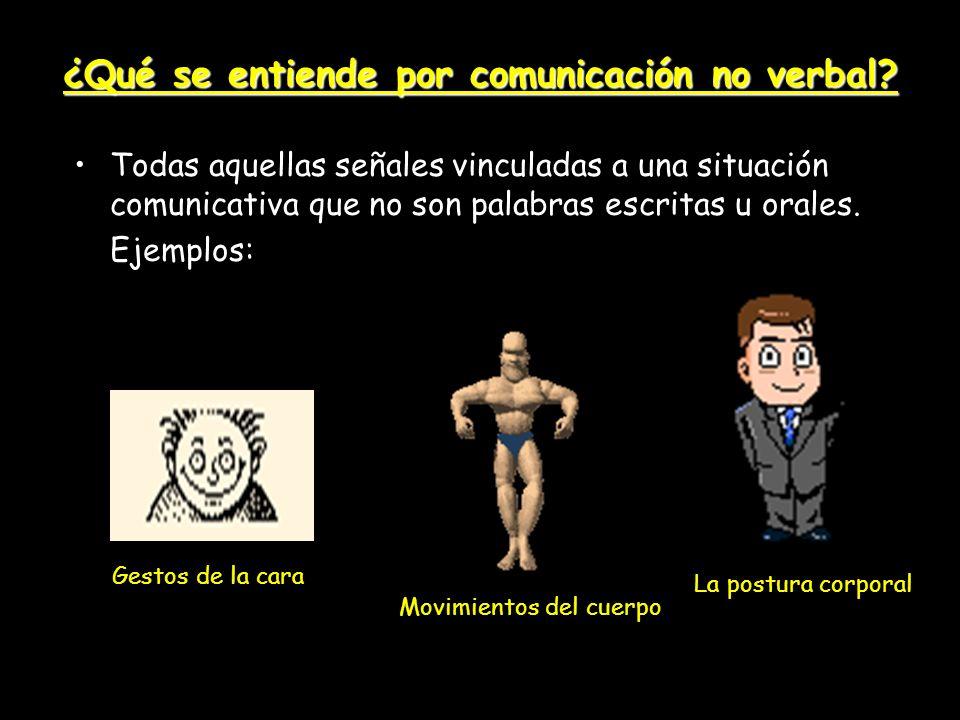 ¿Qué se entiende por comunicación no verbal