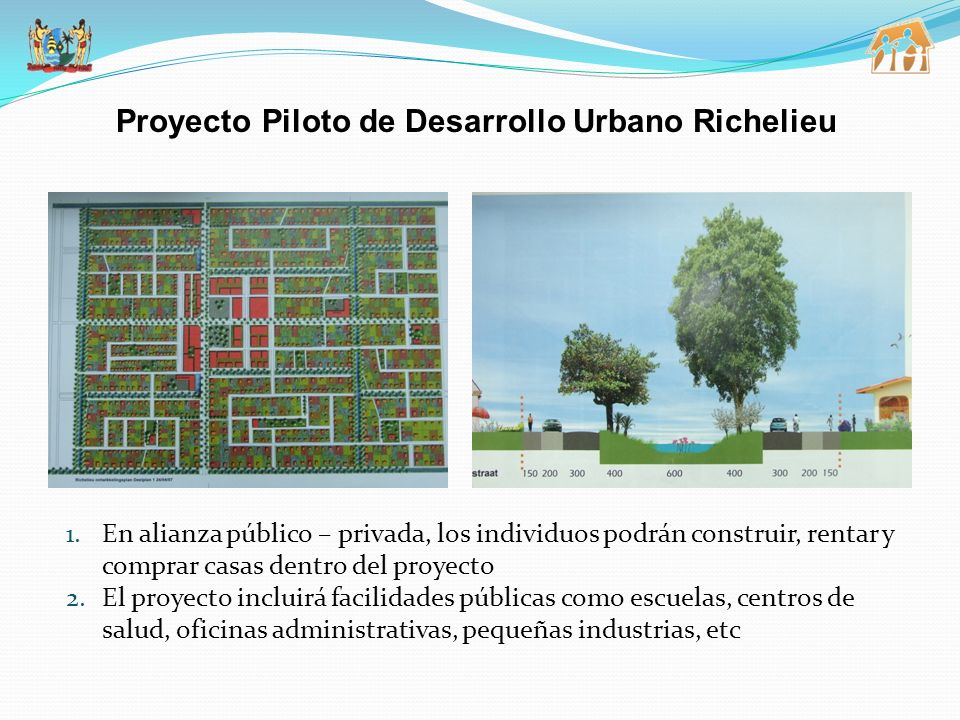 Proyecto Piloto de Desarrollo Urbano Richelieu