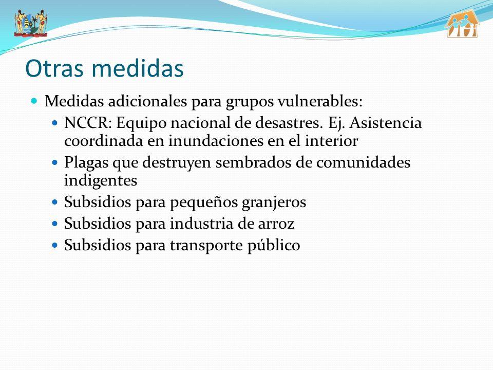 Otras medidas Medidas adicionales para grupos vulnerables: