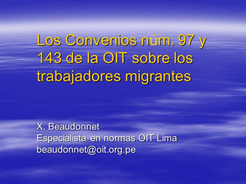 Los Convenios núm. 97 y 143 de la OIT sobre los trabajadores migrantes X.