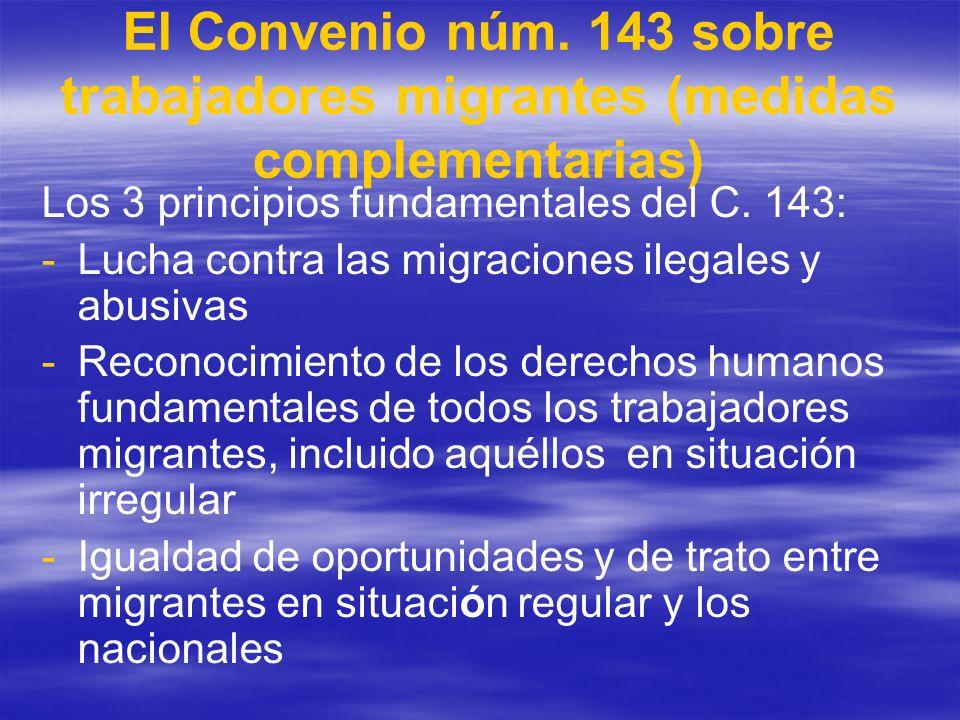 El Convenio núm. 143 sobre trabajadores migrantes (medidas complementarias)