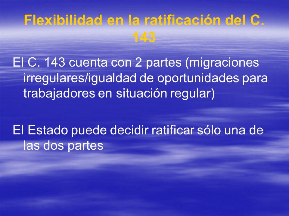 Flexibilidad en la ratificación del C. 143