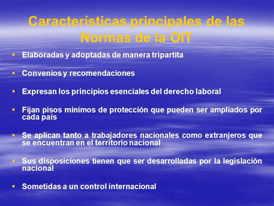 Características principales de las Normas de la OIT