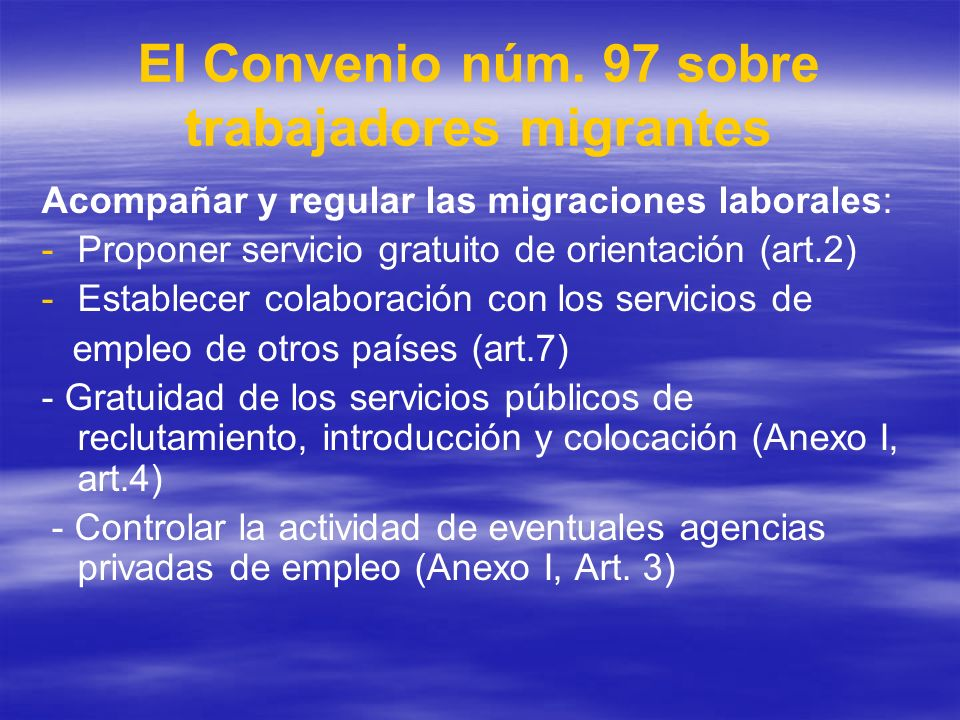 El Convenio núm. 97 sobre trabajadores migrantes