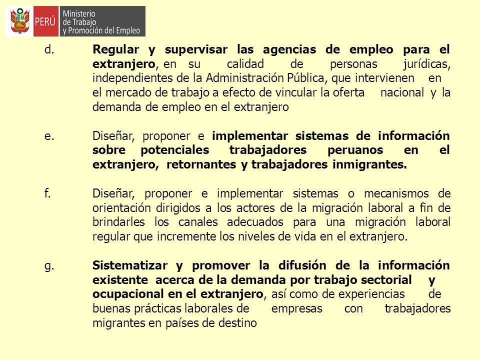 d. Regular y supervisar las agencias de empleo para el. extranjero, en