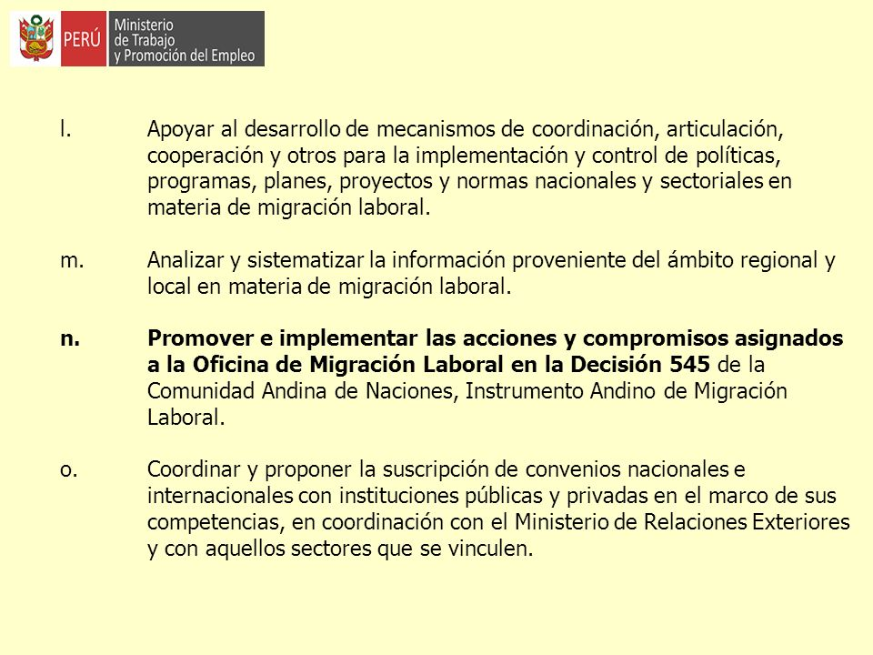 l. Apoyar al desarrollo de mecanismos de coordinación, articulación,