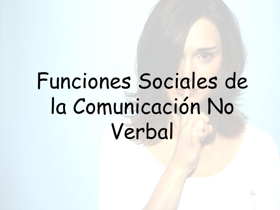 Funciones Sociales de la Comunicación No Verbal