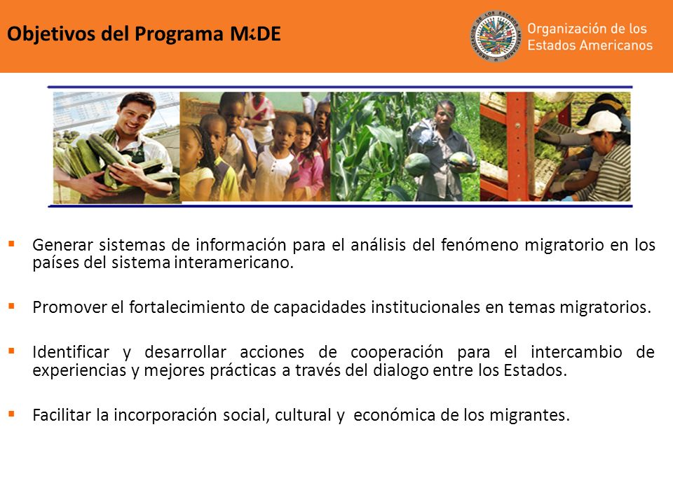Objetivos del Programa MiDE