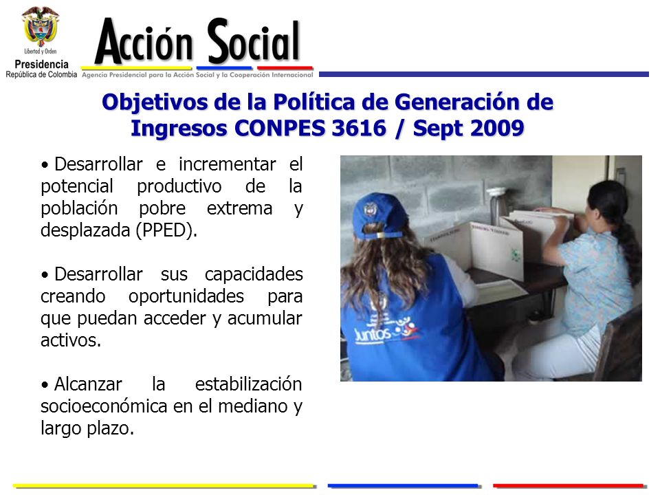Objetivos de la Política de Generación de Ingresos CONPES 3616 / Sept 2009