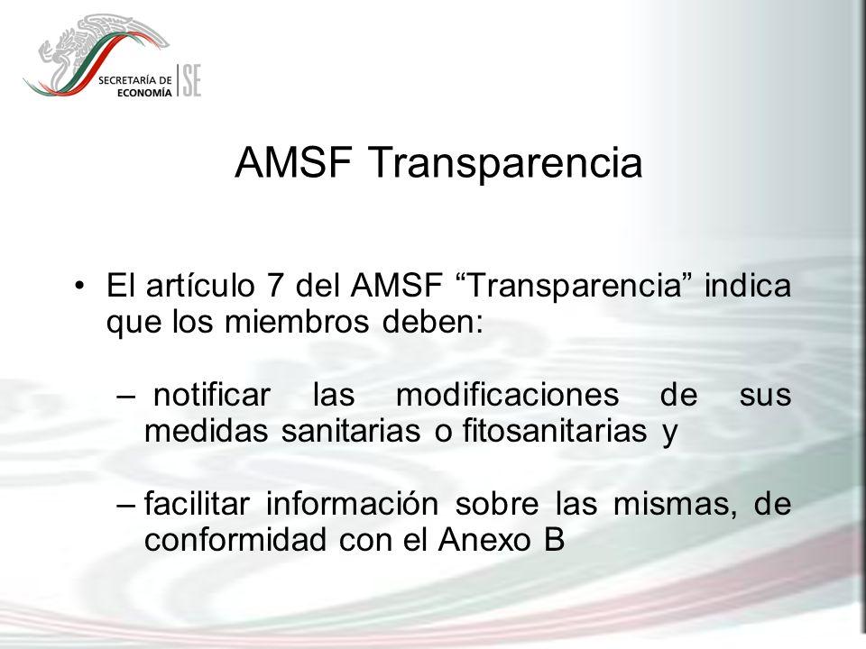 AMSF Transparencia El artículo 7 del AMSF Transparencia indica que los miembros deben: