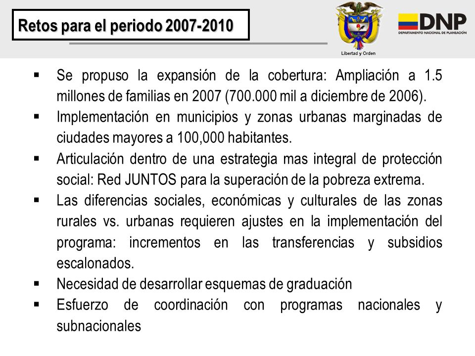 Retos para el periodo 2007-2010