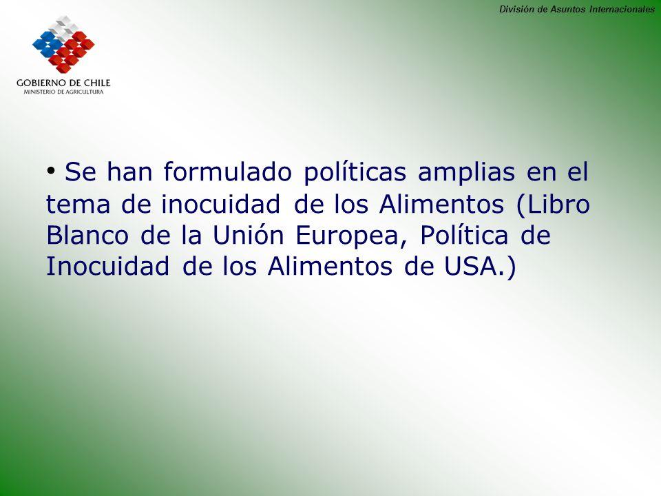 Se han formulado políticas amplias en el tema de inocuidad de los Alimentos (Libro Blanco de la Unión Europea, Política de Inocuidad de los Alimentos de USA.)