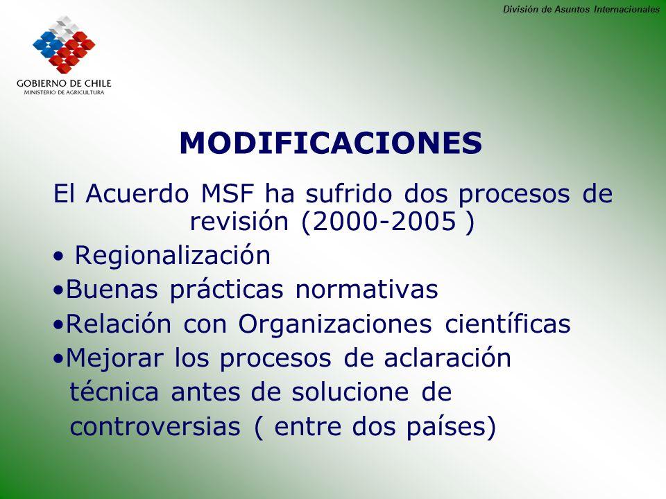 El Acuerdo MSF ha sufrido dos procesos de revisión (2000-2005 )