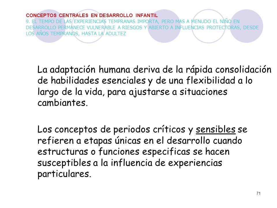 CONCEPTOS CENTRALES EN DESARROLLO INFANTIL 9