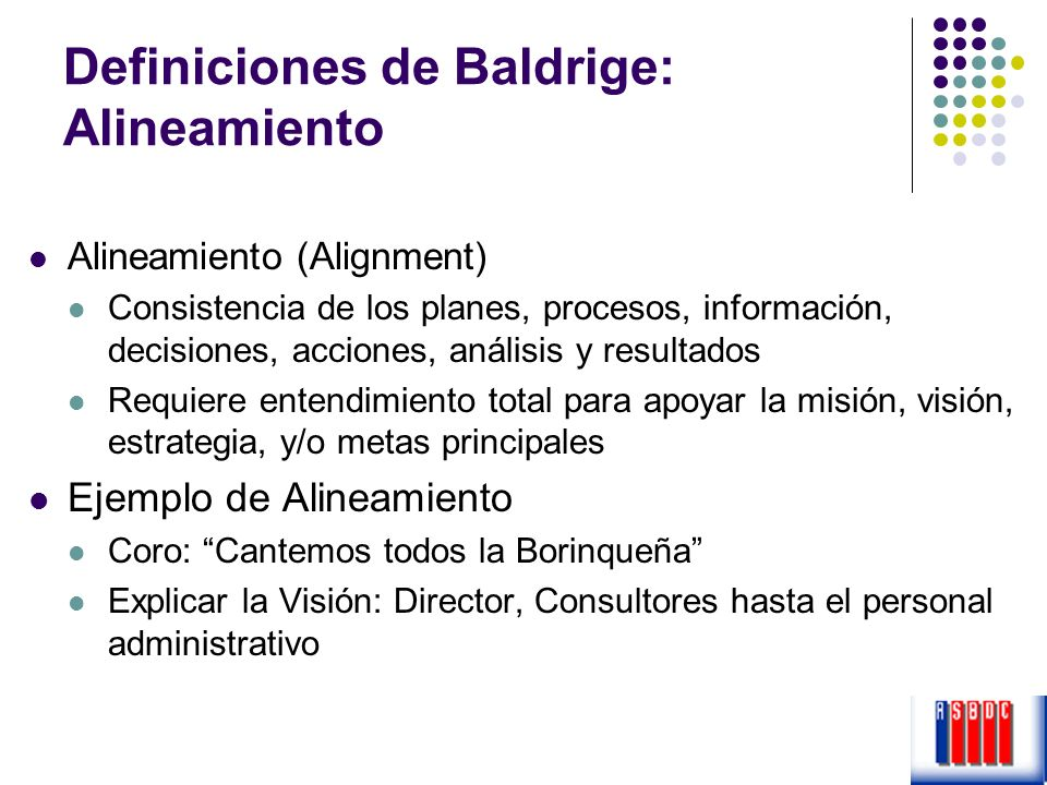 Definiciones de Baldrige: Alineamiento