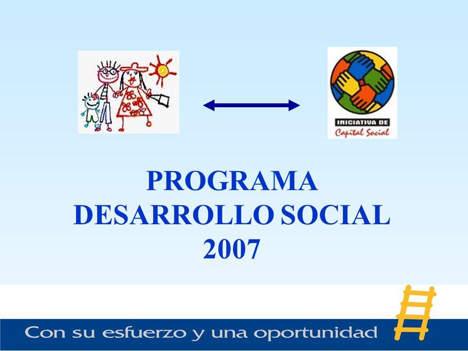 PROGRAMA DESARROLLO SOCIAL 2007