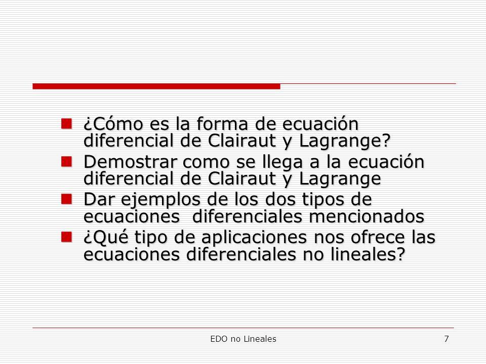 ¿Cómo es la forma de ecuación diferencial de Clairaut y Lagrange