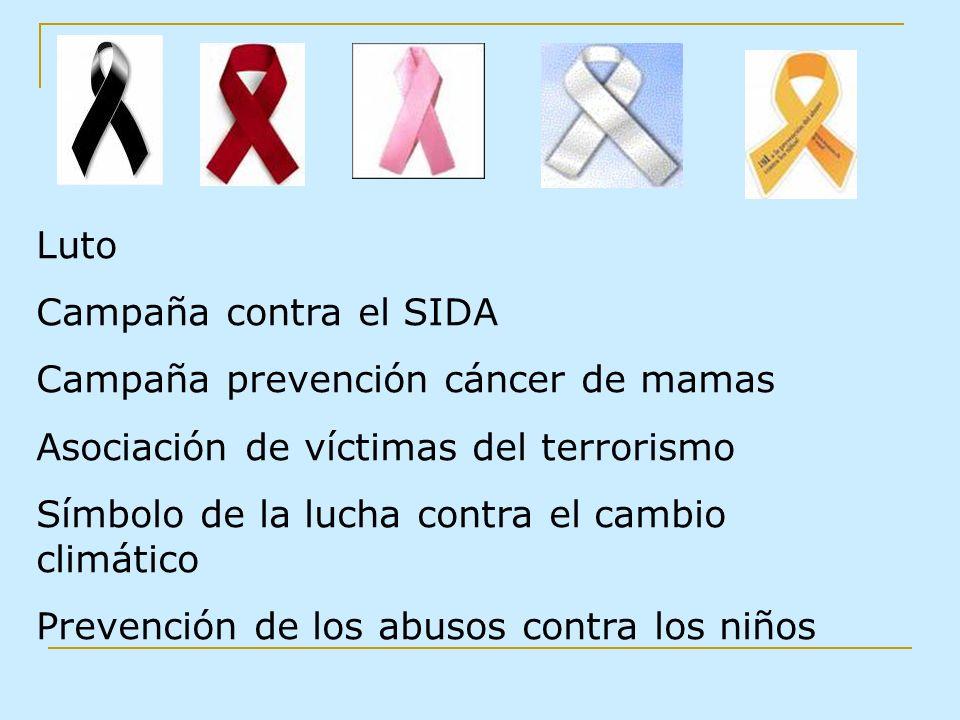 Luto Campaña contra el SIDA. Campaña prevención cáncer de mamas. Asociación de víctimas del terrorismo.