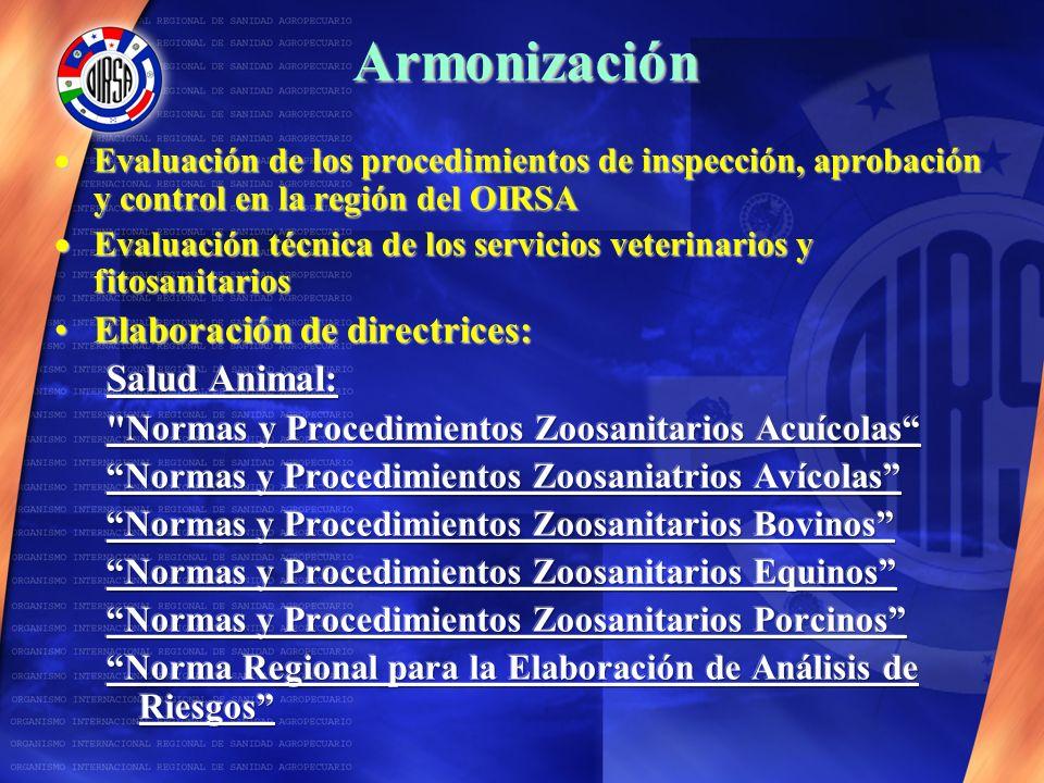 Armonización Elaboración de directrices: Salud Animal: