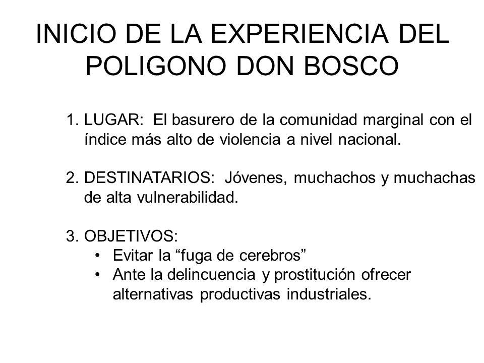 INICIO DE LA EXPERIENCIA DEL POLIGONO DON BOSCO