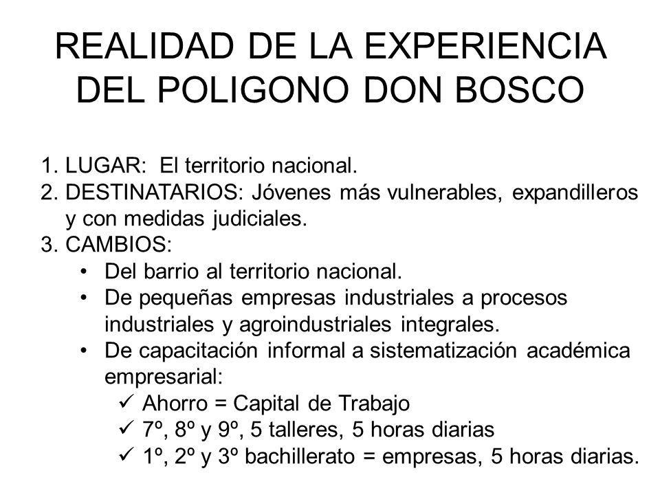 REALIDAD DE LA EXPERIENCIA DEL POLIGONO DON BOSCO