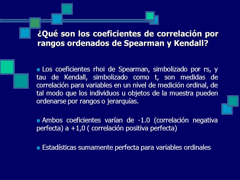 ¿Qué son los coeficientes de correlación por rangos ordenados de Spearman y Kendall