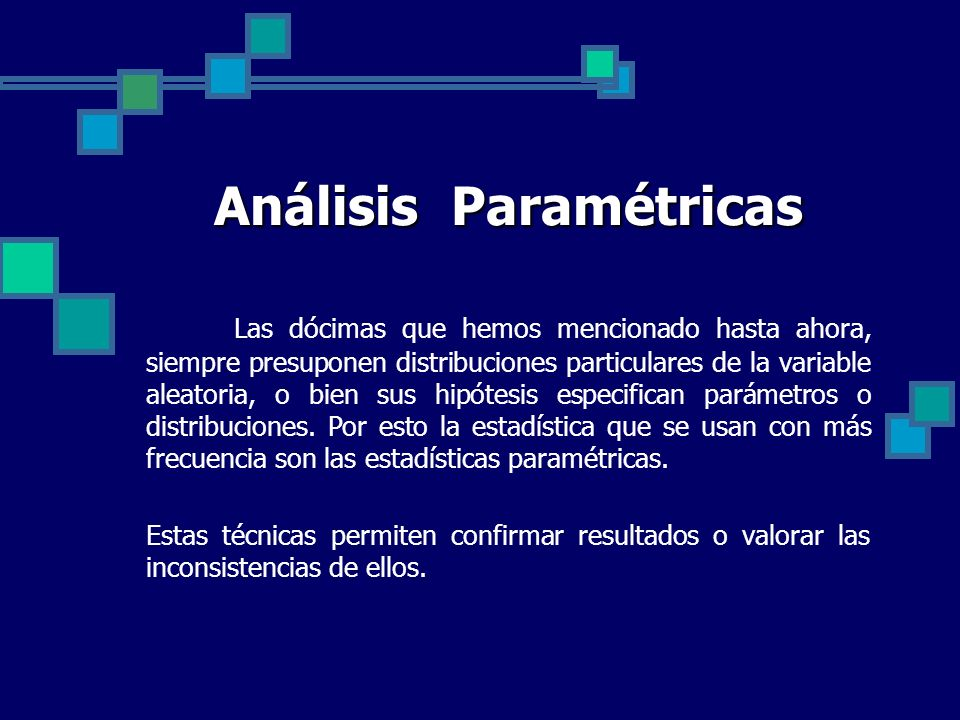 Análisis Paramétricas