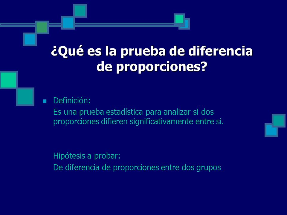 ¿Qué es la prueba de diferencia de proporciones