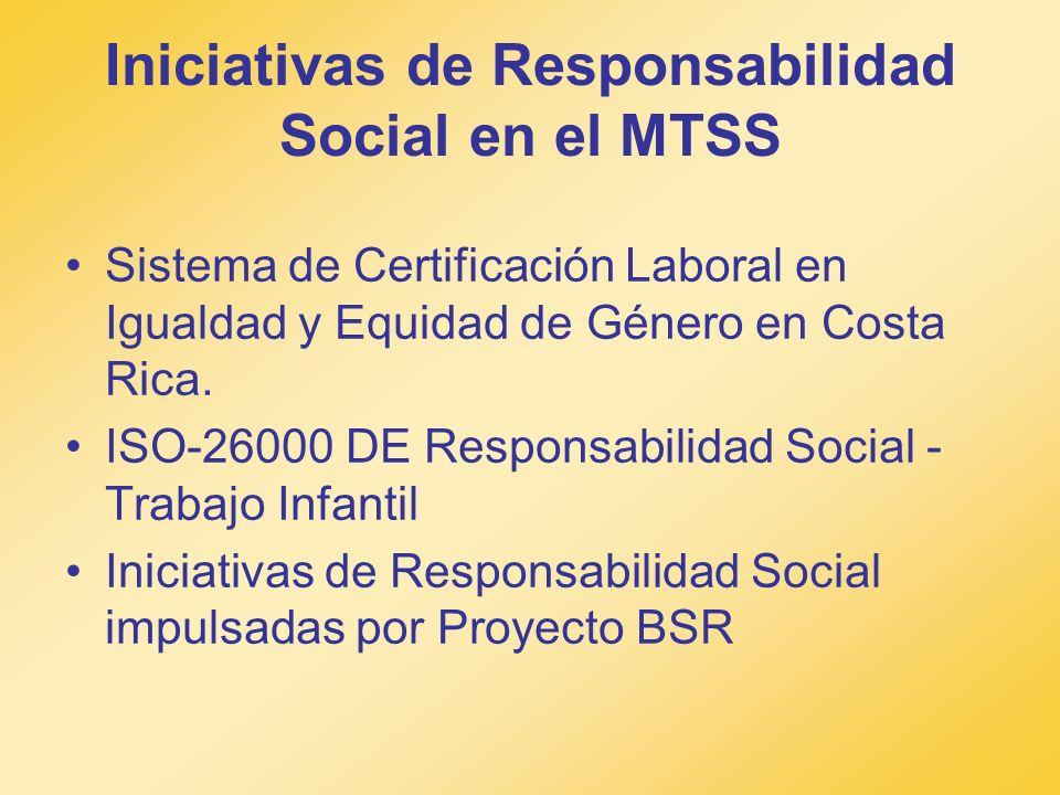 Iniciativas de Responsabilidad Social en el MTSS
