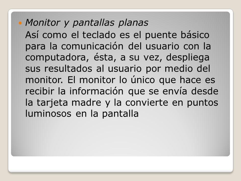 Monitor y pantallas planas