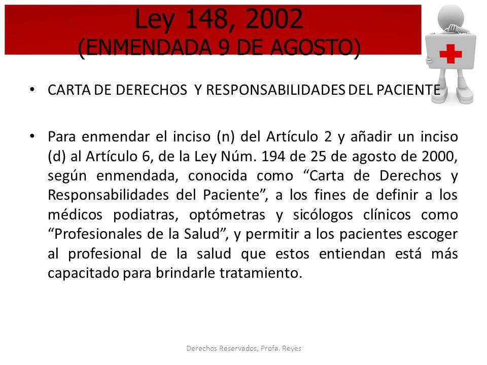 Ley 148, 2002 (ENMENDADA 9 DE AGOSTO)