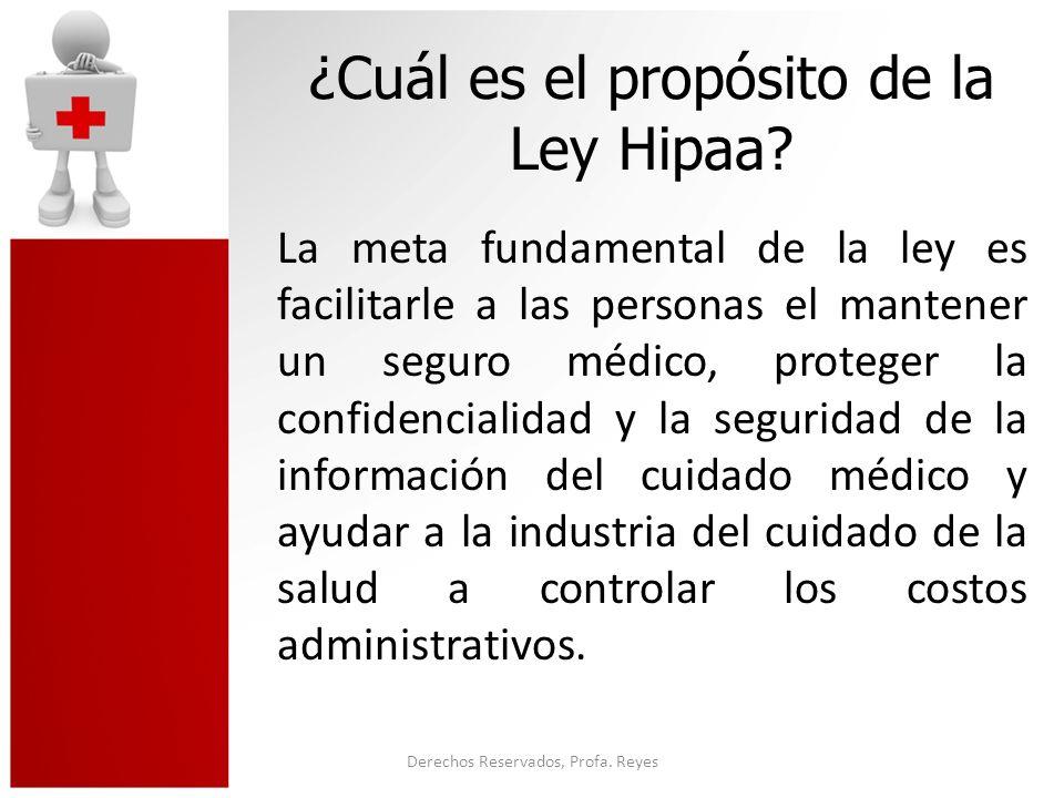 ¿Cuál es el propósito de la Ley Hipaa