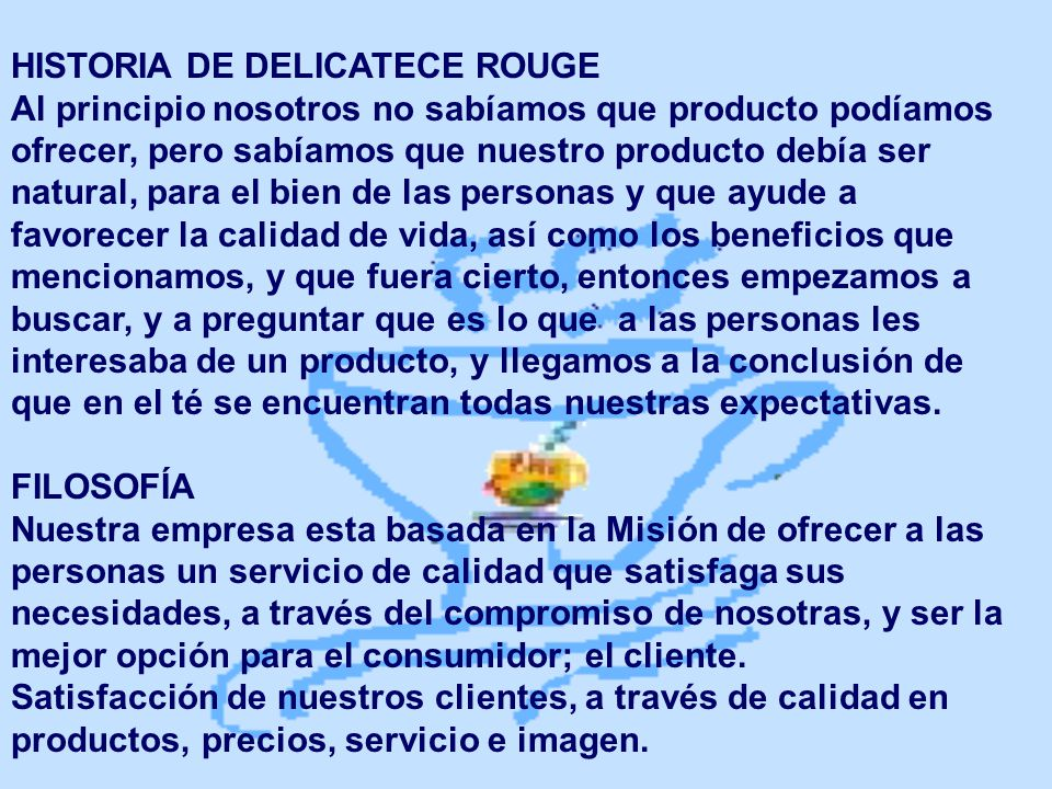 HISTORIA DE DELICATECE ROUGE