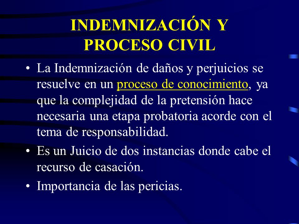 INDEMNIZACIÓN Y PROCESO CIVIL