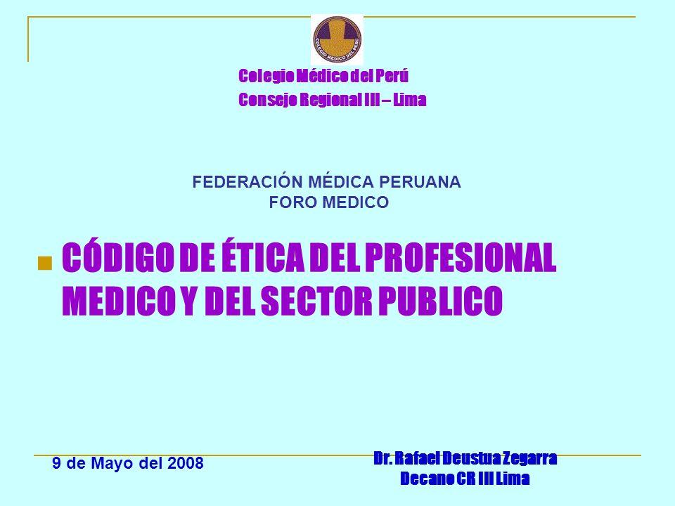 FEDERACIÓN MÉDICA PERUANA Dr. Rafael Deustua Zegarra
