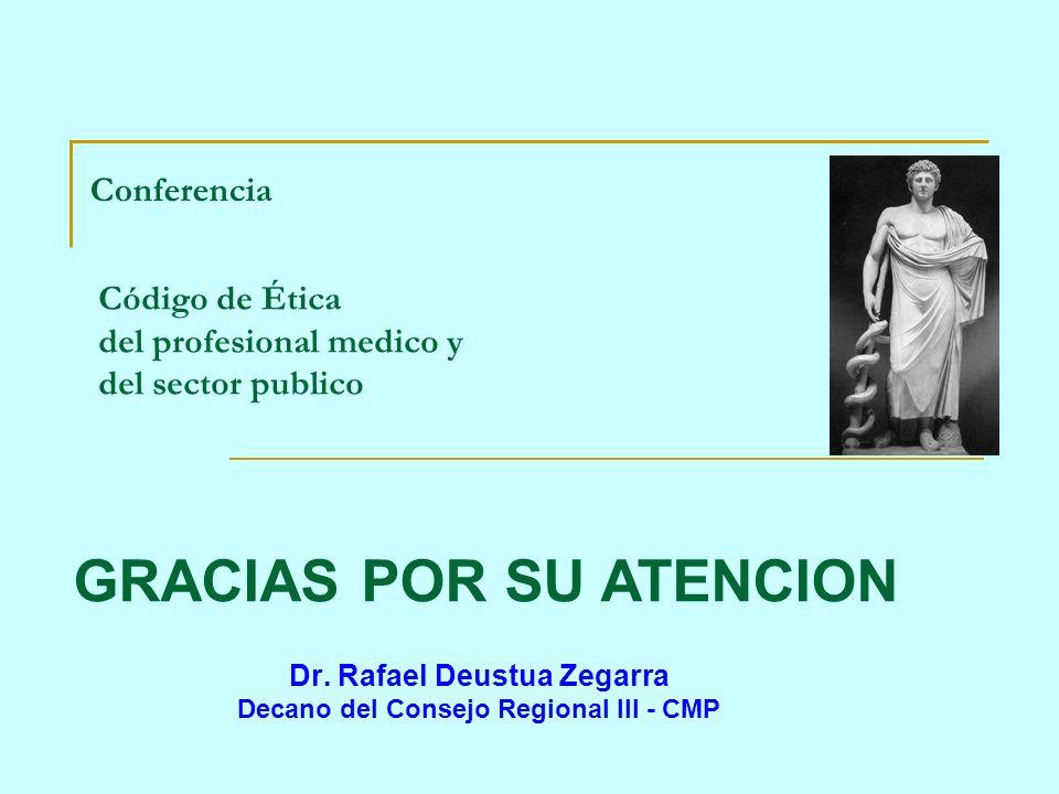 Dr. Rafael Deustua Zegarra Decano del Consejo Regional III - CMP