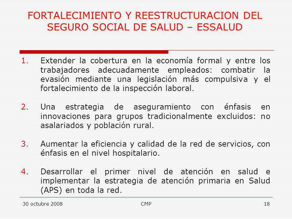 FORTALECIMIENTO Y REESTRUCTURACION DEL SEGURO SOCIAL DE SALUD – ESSALUD