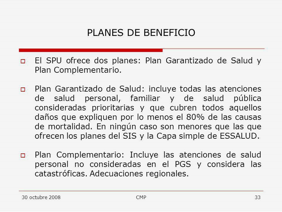 PLANES DE BENEFICIO El SPU ofrece dos planes: Plan Garantizado de Salud y Plan Complementario.