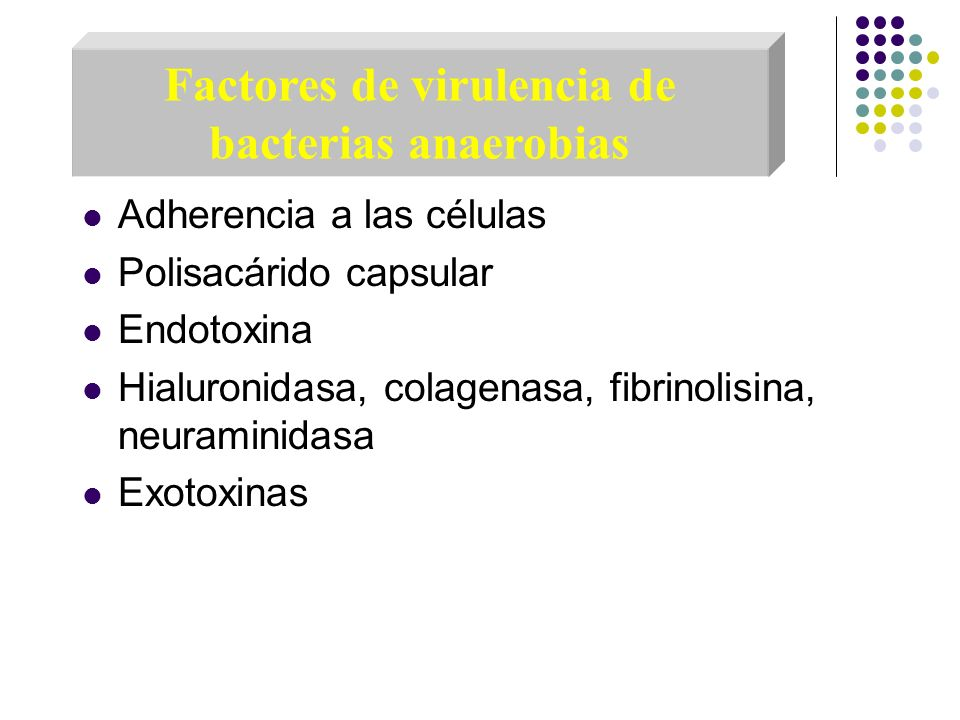 Factores de virulencia de bacterias anaerobias